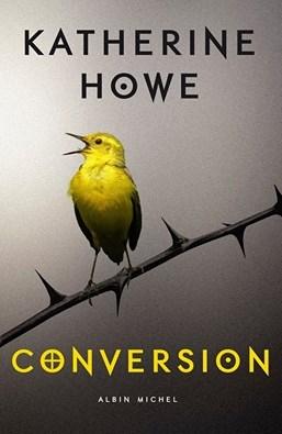 Conversion / Katherine Howe. - Albin Michel, 2015