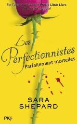 Les perfectionnistes, tome 2 : Parfaitement mortelles / Sara Shepard. - PKJ, 2015