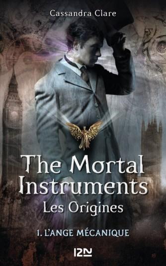 The Mortal Instruments les origines, tome 1 : l'Ange Mécanique / Cassandra Clare. - PKJ, 2014
