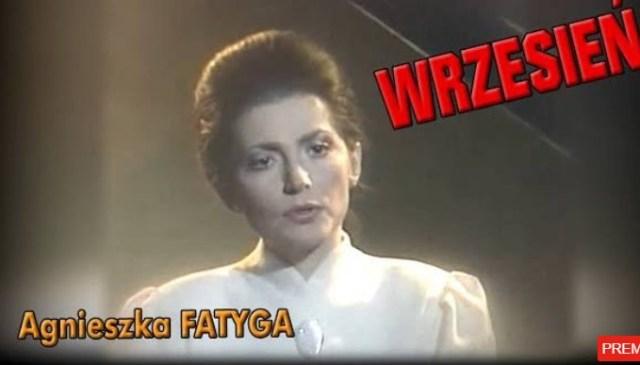 Wrzesień, Agnieszka Fatyga (Olszańska)
