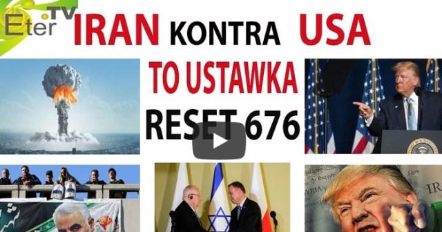 IRAN kontra USA TO USTAWKA RESET 676