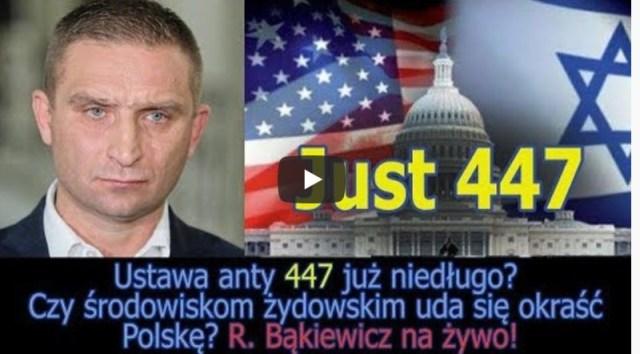 Ustawa anty447 już niedługo? Czy środowiskom żydowskim uda się okraść Polskę? R. Bąkiewicz na żywo!