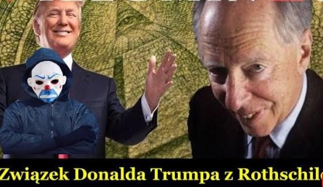 Związek Donalda Trumpa z Rothschildami!
