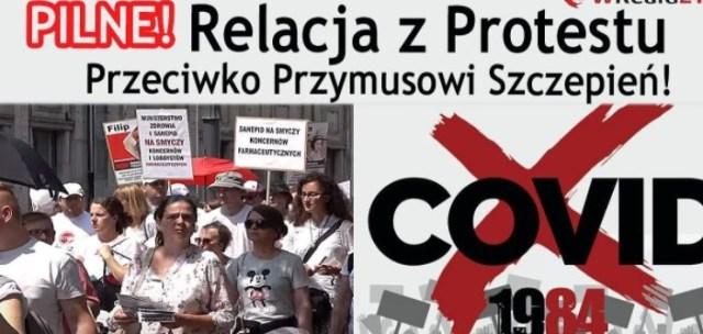 PILNE! Międzynarodowy protest przeciw przymusowi szczepień COVID-1984 w Warszawie! LIVE!