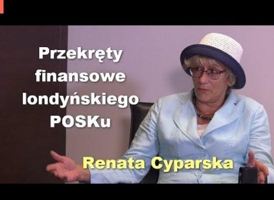 Przekręty finansowe londyńskiego POSKu – Renata Cyparska