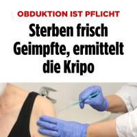 Niemcy. AUTOPSJA JEST OBOWIĄZKOWA ! Jeśli umierają świeżo zaszczepieni ludzie, sledztwo prowadzi Wydział Dochodzeń Kryminalnych