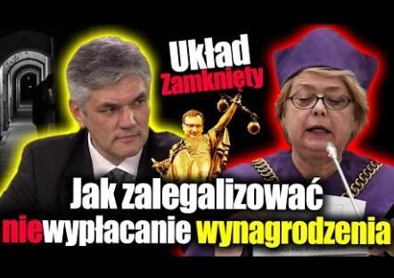 Układ zamknięty, czyli jak zalegalizować niewypłacanie wynagrodzenia – Jan Piński