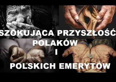 Szokująca przyszłość Polaków i polskich emerytów (koniec Polski jaką znamy)