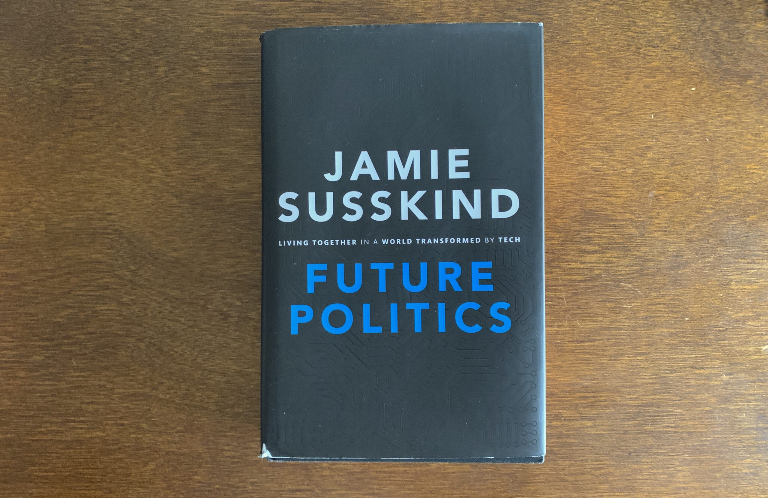 Jamie Susskind Future of Politics