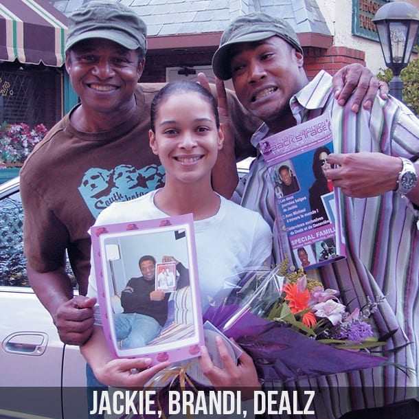 Jackie, Brandi et Dealz