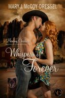 New Release, Mary J. McCoy-Dressel, western romance, small town romance, first love. second chances