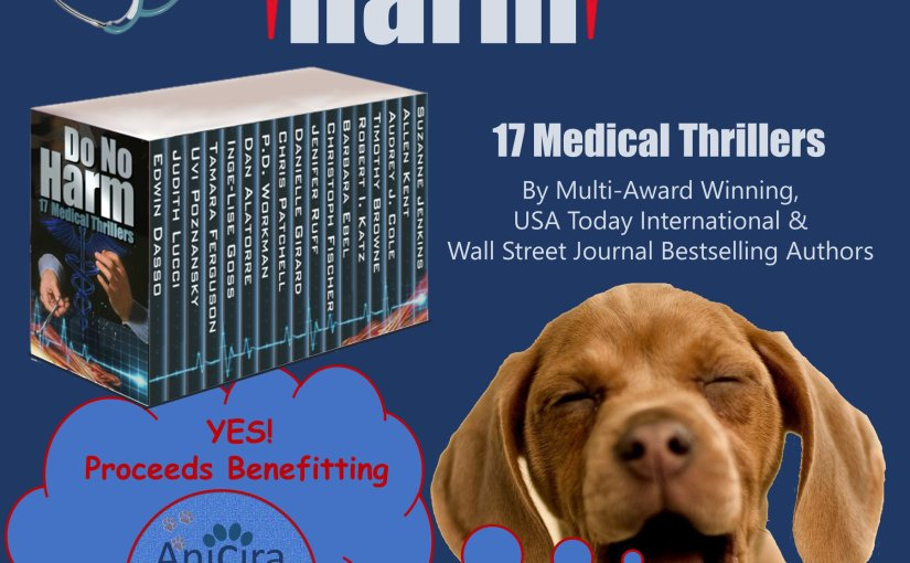 Do No Harm: 17 Medical Thrillers #Thrillers #Suspense #Boxset