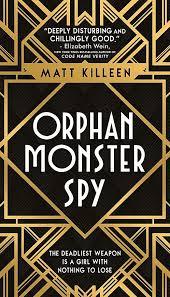 #Book #Review: Orphan Monster Spy by Matt Killeen