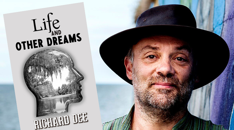 Book Review Life and Other Dreams – Richard Dee