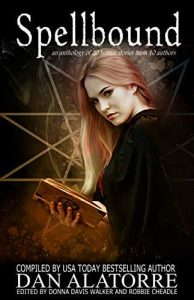 New horror anthology Spellbound – Now available – Robbie Cheadle