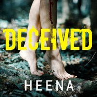 Book Review - Deceived by Heena Rathore Pardesi #Psychological #Thriller #Book #Review