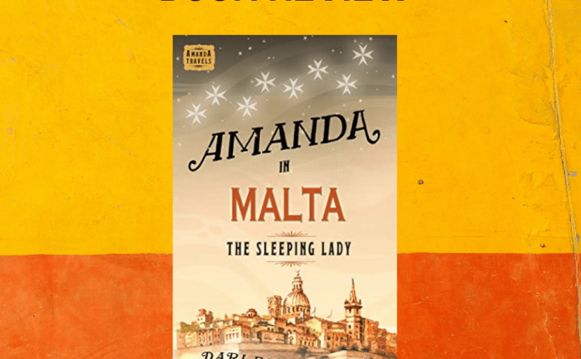 Book Review – Amanda in Malta by Darlene Foster @supermegawoman #netgalley #book #review