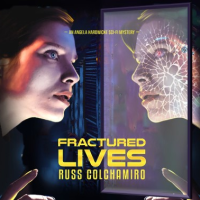 Blog Tour Book Review Fractured Lives @AuthorDudeRuss @BlackthornTours #BookReview #Sci-Fi #Mystery #metaphysical