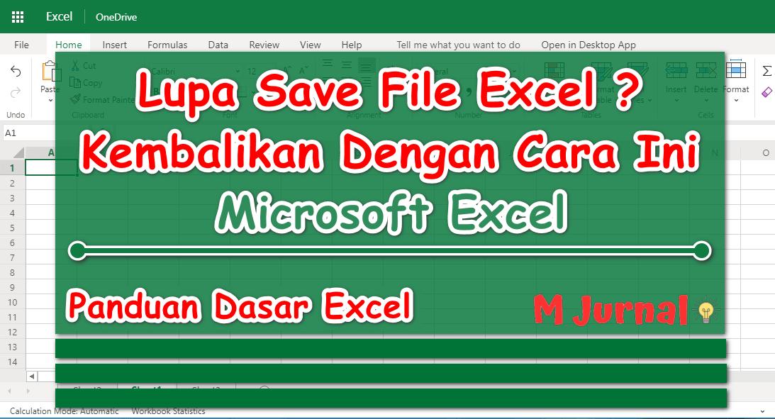 Lupa Save File Excel ? Kembalikan Dengan Cara ini