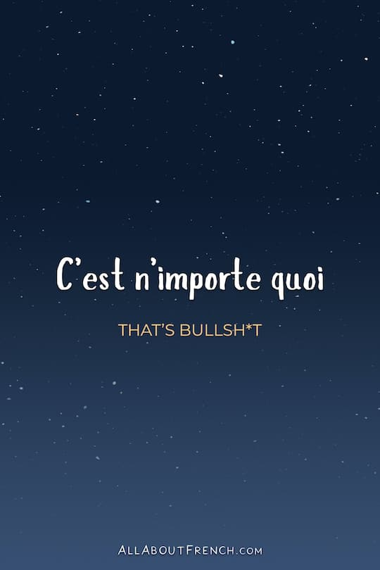 C Est N Importe Quoi : importe, C'est, N'importe, Meaning, English, Examples