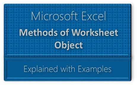Vba Worksheet Methods Explained With Examples