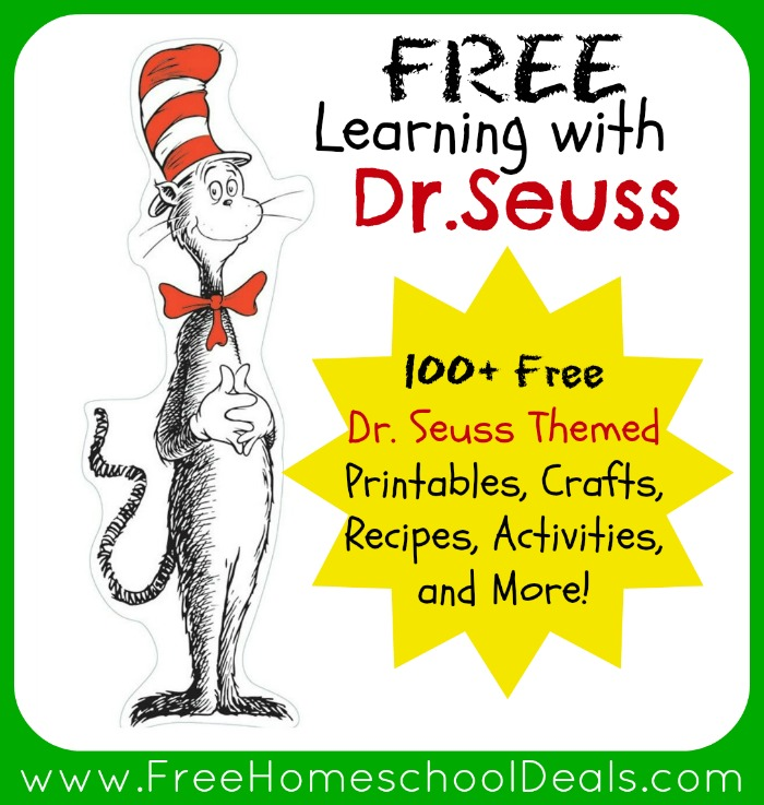 Learning With Dr Seuss 100 Free Dr Seuss Themed Printables Crafts Recipes And Activities