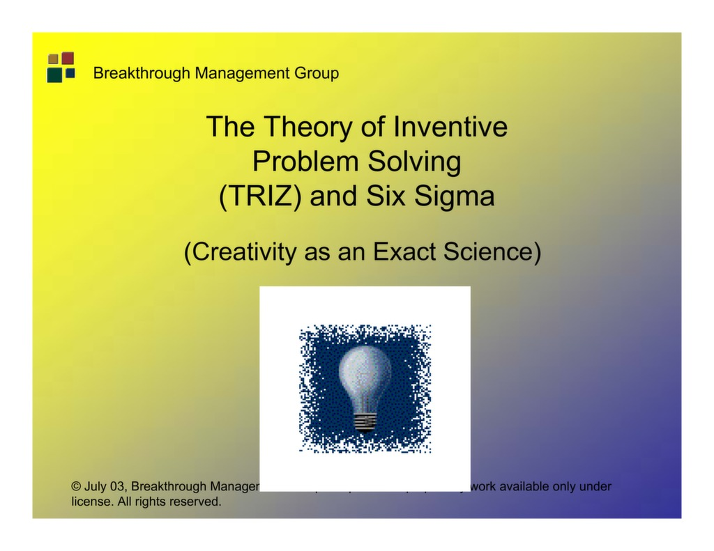The Theory Of Inventive Problem Solving Triz And Six
