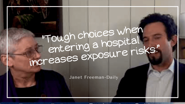 "Coronavirus and cancer: Tough choices when entering a hospital increases exposure risks."" ~Janet Freeman-Daily"