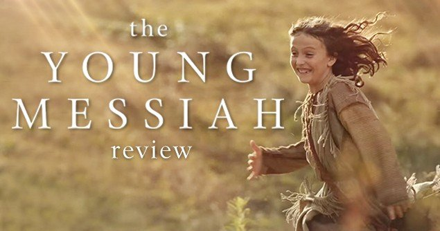 THE YOUNG MESSIAH  Movieguide  Movie Reviews for Christians