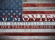 Freedom Is Not Free! 10 Movies that Beautifully Honor Our ...