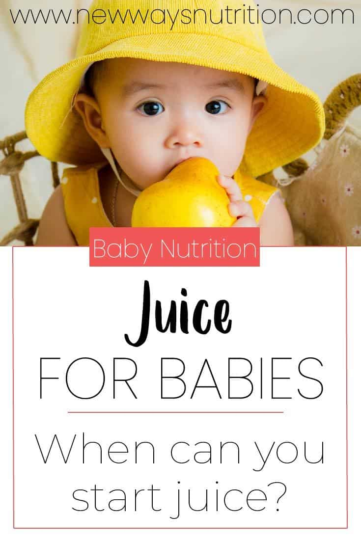 When Can Babies Have Juice?   New Ways Nutrition