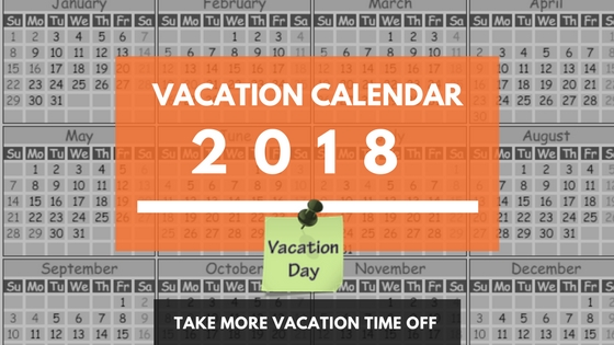 Usa Holiday Calendar Dates For 2018 Vacation Planning Vacationcounts