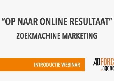 7 april 2021 Webinar 'Op naar online resultaat' door Hans Schiessl van Adforce Agency