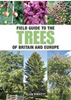 Field Guide to Trees of Britain and Europe Paperback – by Alan Birkett