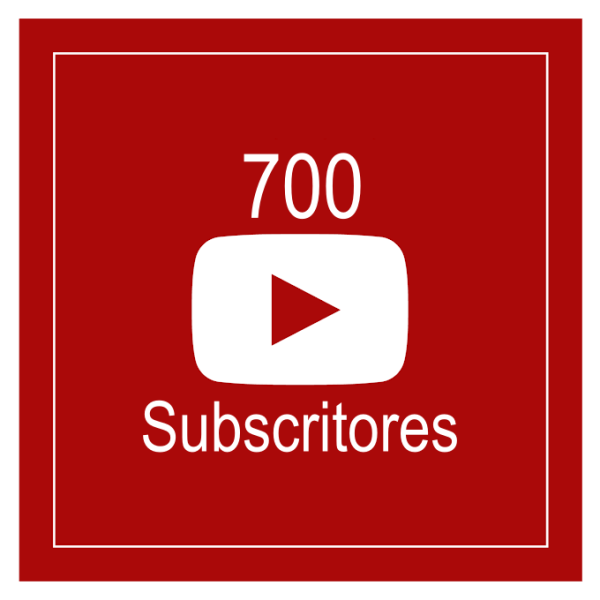 700 Subscritores Youtube