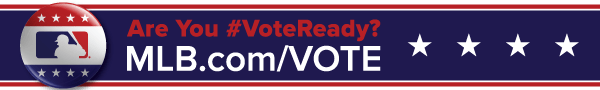 ARE YOU #VoteReady? MLB.com/VOTE