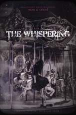 The Whispering 2018 HDRip 480p & 720p Watch & Download Full Movie