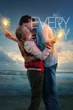 Every Day (2018) BluRay 480p 720p Watch & Download Full Movie