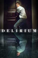 Delirium (2018) BluRay 480p & 720p Full HD Movie Download
