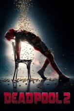 Deadpool 2 2018 BluRay 480p 720p Watch & Download Full Movie