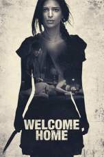Welcome Home 2018 BluRay 480p & 720p Movie Download and Watch Online