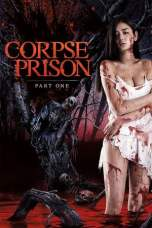 Corpse Prison: Part One (2017) BluRay 480p & 720p Download Online