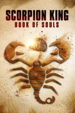 The Scorpion King: Book of Souls 2018 BluRay 480p & 720p Movie Download and Watch Online