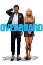 Overboard (2018) BluRay 480p & 720p Movie Download and Watch Online