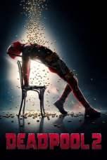 Deadpool 2 2018 Dual Audio 480p & 720p Full Movie Download in Hindi