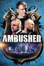 Ambushed 2013 Dual Audio 480p & 720p Full Movie Download in Hindi