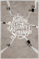 The Ballad of Buster Scruggs 2018 WEB-DL 480p & 720p Full HD Movie Download