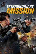 Extraordinary Mission 2017 BluRay 480p & 720p Full HD Movie Download