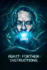 Await Further Instructions 2018 BluRay 480p & 720p Full HD Movie Download