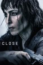Close (2019) BluRay 480p & 720p Movie Download Watch Online